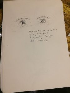 a drawing of a pair of eyes with a poem underneath reading: love me tender love me true, all my dreams fulfill, for my darling I love you, and I always will.